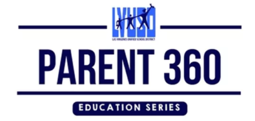LVUSD Parent 360 at Chaparral Wednesday, March 21